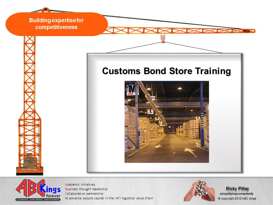 customs bond store training